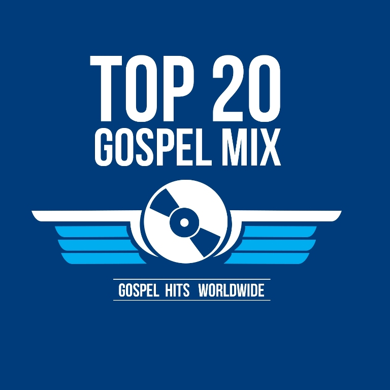 TOP 20 GOSPEL MIX